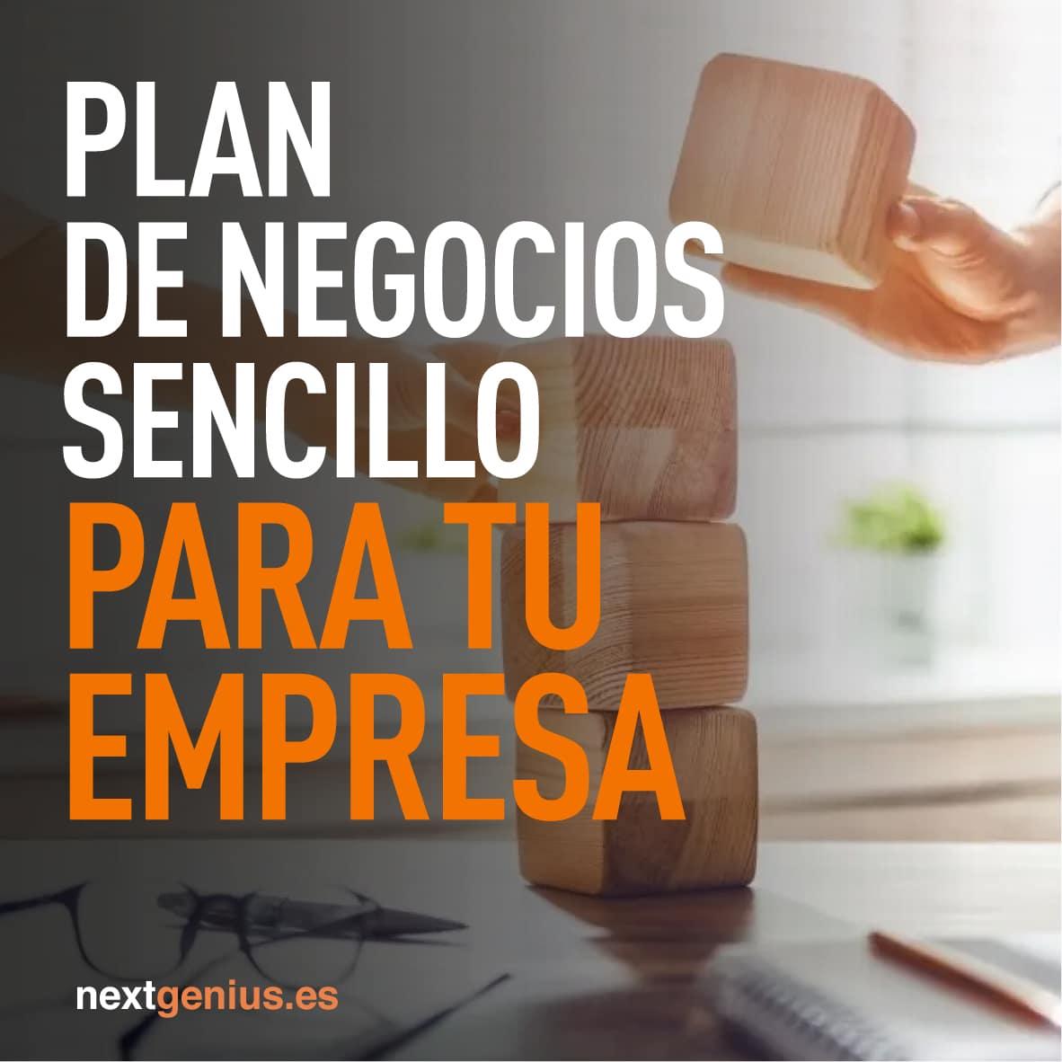 Un plan de negocios sencillo para tu empresa.