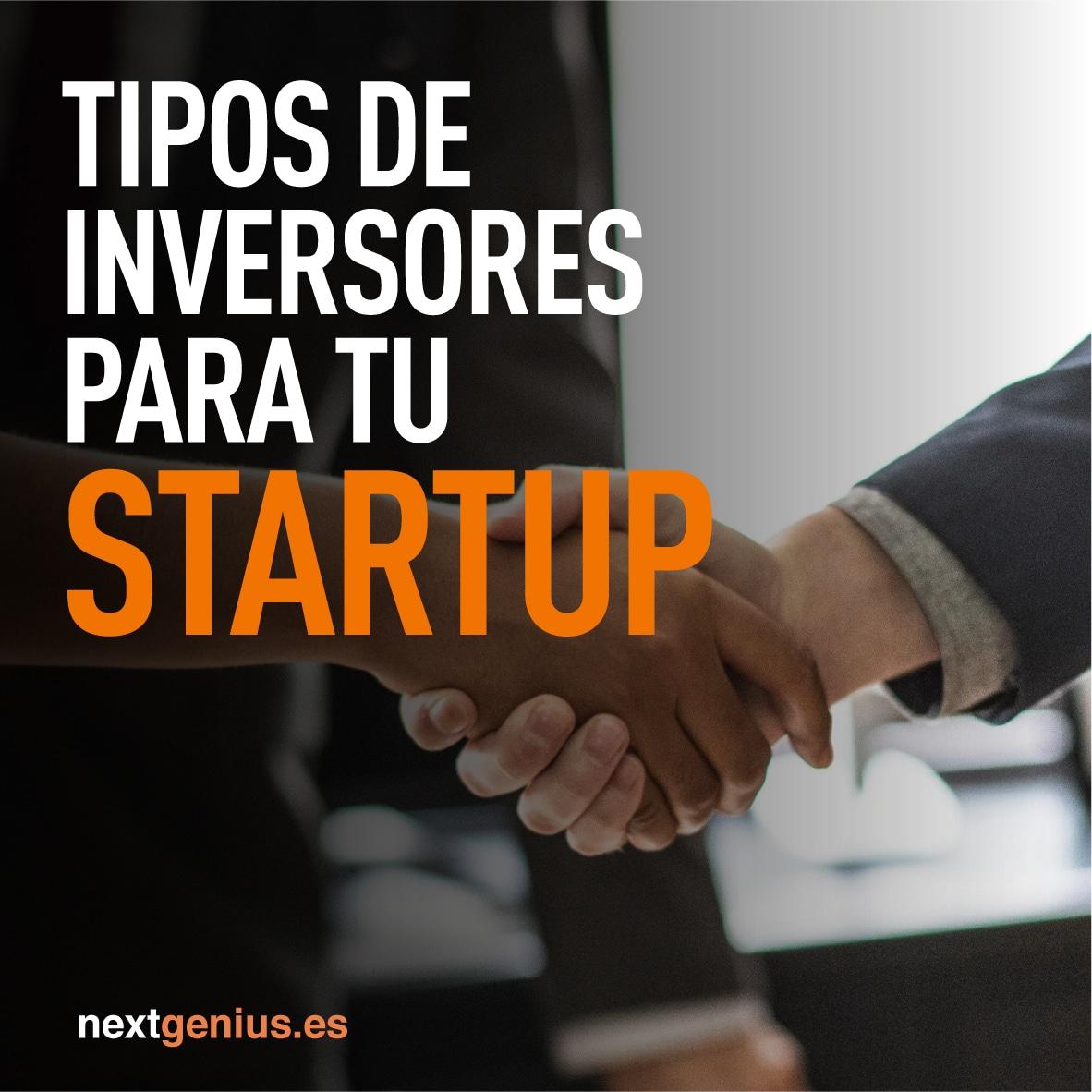 Tipos de inversores para mi startup